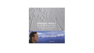 NATURE D'UN CHEF - Emmanuel Renaut