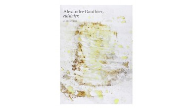 ALEXANDRE GAUTHIER, CUISINIER. LA GRENOUILLERE – Alexandre Gauthier